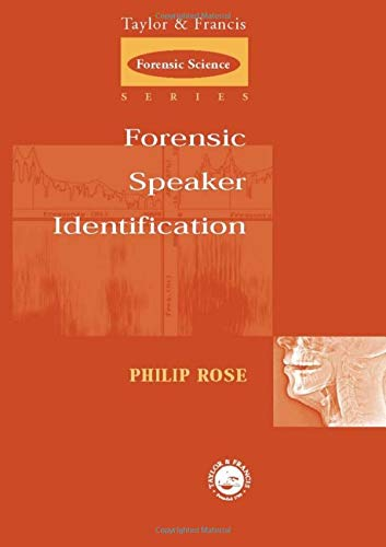 Forensic Speaker Identification (International Forensic Science and Investigation)