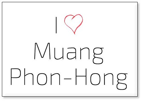 I Love Muang Phon-Hong, fridge magnet (design 3)