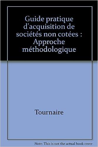 Read Guide pratique d'acquisition de sociétés non cotées : Approche méthodologique pdf