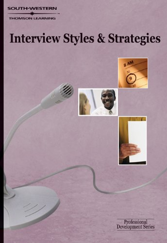 Interview Styles and Strategies: Professional Development...