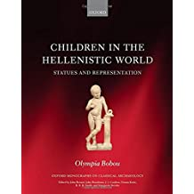Children in the Hellenistic World: Statues and Representation