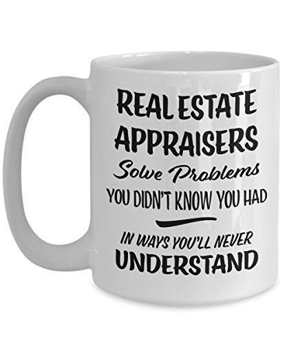 Real Estate Appraiser Gift Mug - Funny Novelty Appreciation Coffee Cup