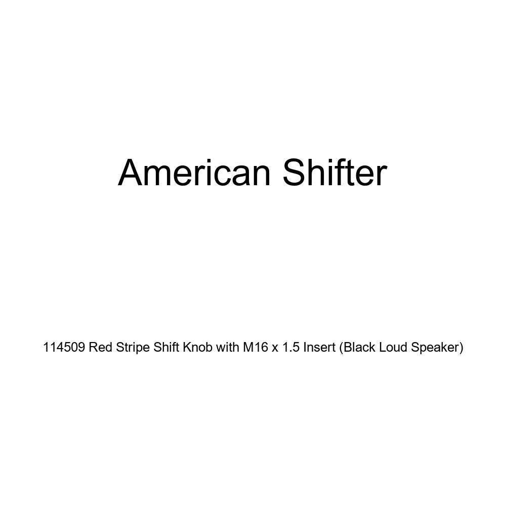Black Loud Speaker American Shifter 114509 Red Stripe Shift Knob with M16 x 1.5 Insert