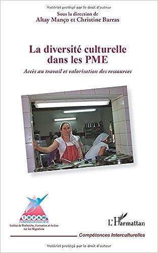 Livres gratuits La diversité culturelle dans les PME: Accès au travail et valorisation des ressources pdf ebook
