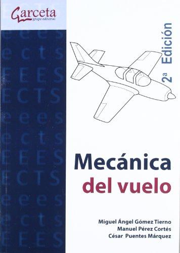 Descargar Libro Mecánica Del Vuelo 2ª Edición Miguel Ángel Gómez Tierno