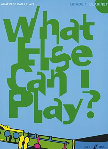 Download What Else Can I Play? Clarinet Grade 1 ebook