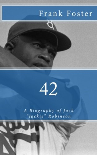 42: A Biography of Jack