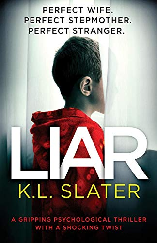 Liar: A gripping psychological t...