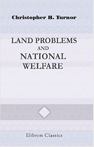 Book Land Problems and National Welfare: With an introduction by the Right Hon. Viscount Milner