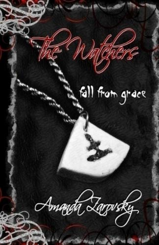 The Watchers: Fall From Grace (Volume 1) by Happy Duck Publishing