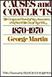 Causes and Conflicts: The Centennial History of the Association of the Bar of the City of New York, 1870-1970