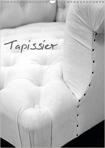 En ligne téléchargement Tapissier 2016: Atelier du Tapissier pdf ebook