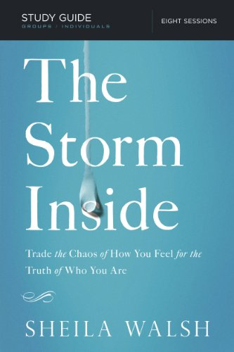 The Storm Inside Study Guide: Trade the Chaos of How You Feel for the Truth of Who You Are (English Edition)