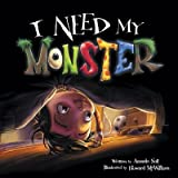 img - for I Need My Monster book / textbook / text book