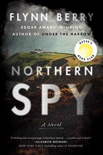 Northern Spy: A Novel: Berry, Flynn: 9780735224995: Amazon.com: Books