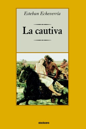 Download La cautiva (Spanish Edition) pdf