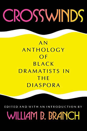 Crosswinds: An Anthology of Black Dramatists in the Diaspora (Blacks in the Diaspora)