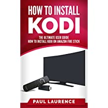 How to Install Kodi on Firestick: A Step by Step User Guide How to Install Kodi on Amazon Fire Stick
