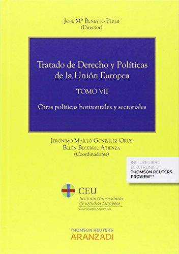 Descargar Libro Tratado De Derecho Y Políticas De La Union Europea Tomo Vii José Mª Beneyto Pérez (dir.)