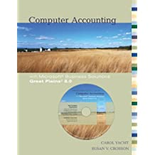 Computer Accounting with Microsoft Great Plains 8.0 w/ Software CD by Carol Yacht (2005-12-07)