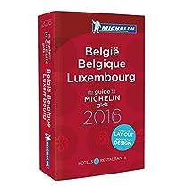 Michelin Guide Belgium Luxembourg (Belgique Luxembourg) 2016: Hotel & Restaurant