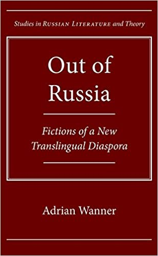 :VERIFIED: Out Of Russia: Fictions Of A New Translingual Diaspora (Northwestern University Press Studies In Russian Literature (Hardcover)). event country LinkedIn Learn silicone puede based wildlife