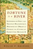 Fortune Is a River, Roger D. Masters, 0684844524