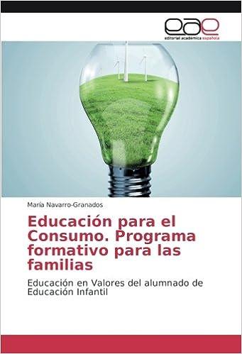 Educación para el Consumo. Programa formativo para las familias: Educación en Valores del alumnado de Educación Infantil