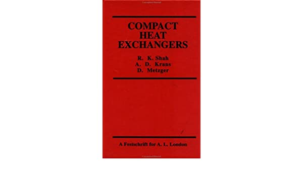 Compact heat exchangers r k shah allan d kraus d metzger compact heat exchangers r k shah allan d kraus d metzger 9781560320128 amazon books fandeluxe Image collections