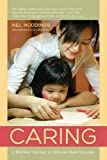 img - for Caring: A Relational Approach to Ethics and Moral Education book / textbook / text book