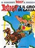 Asterix e il Giro di Gallia (Italian edition of Asterix and the Banquet)