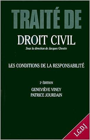 2a56c64fce1 Traité de droit civil. Les obligations. La responsabilité