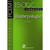 Embryologie. : 150 QCM corrigés