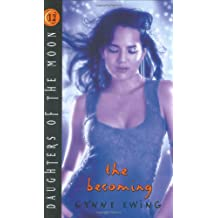 Daughters of the Moon: The Becoming - Book #12