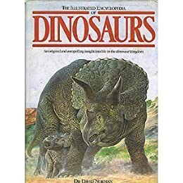 Illustrated Encyclopedia of Dinosaurs