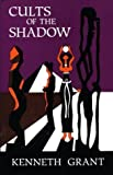 Cults of the Shadow (Skoob Esoterica)