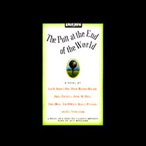 The Putt at the end of the World Audiobook