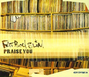 Fatboy Slim - Praise You [vinyl] - Zortam Music