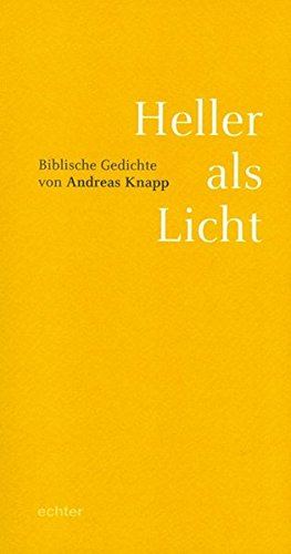 Heller Als Licht Biblische Gedichte Pdf Download Andreas