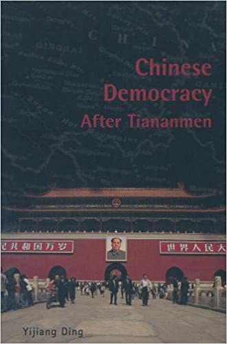 Chinese Democracy After Tiananmen (Contemporary Chinese Studies)