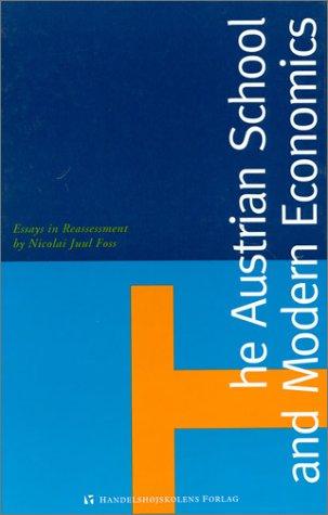 The Austrian School and Modern Economics
