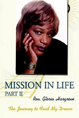 Read Online Mission in Life Part II: The Journey to Find My Dream PDF