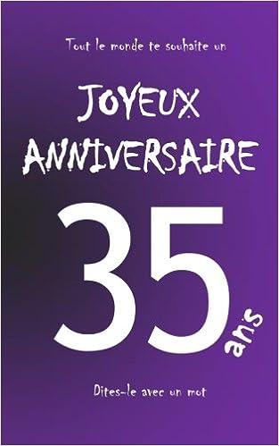 Amazon Fr Joyeux Anniversaire 35 Ans Livre D Or A Ecrire Taille M Violet Teleti Maverick Livres