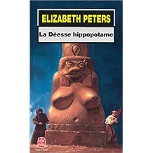 DÉESSE HIPPOPOTAME (LA)