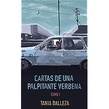 Cartas de una palpitante verbena: Tomo I (Spanish Edition)