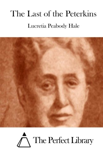 Download The Last of the Peterkins (Perfect Library) pdf epub