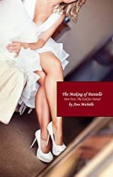 The Making of Danielle: Part Five: The End For Daniel