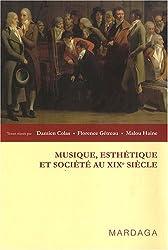 Musique, esthétique et société : Au XIXe siècle