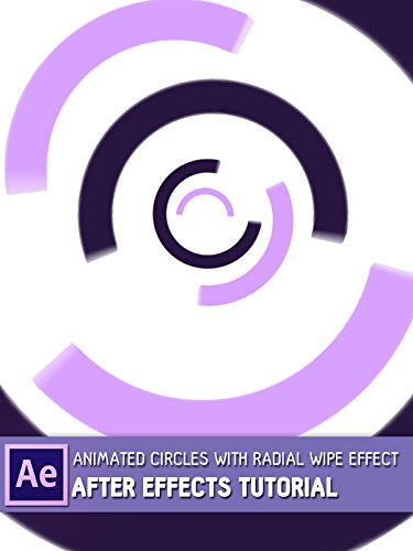 (Animated Circles with Radial Wipe effect - After Effects tutorial)