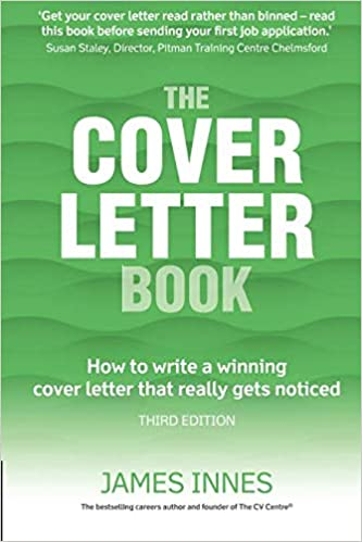 The Cover Letter Book: How to write a winning cover letter that ...